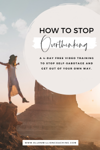 Ellen Million Coaching Stop Self-Sabotage