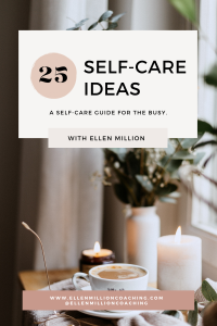 Ellen Million Coaching Self-Care