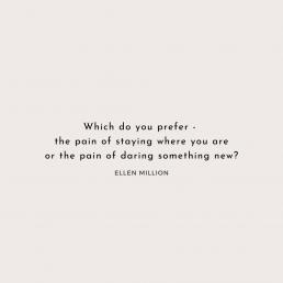 Ellen Million Coaching Quote