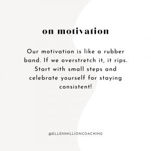 Ellen Million Coaching Self-Motivation